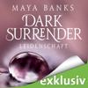 Maya Banks - Leidenschaft: Dark Surrender 1 Grafik