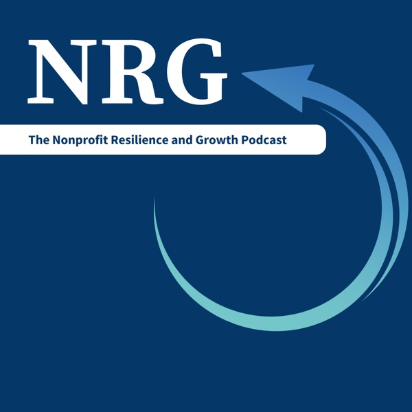 The Nonprofit Resilience and Growth Podcast