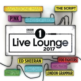 BBC Radio 1's Live Lounge 2017 by Various Artists on iTunes