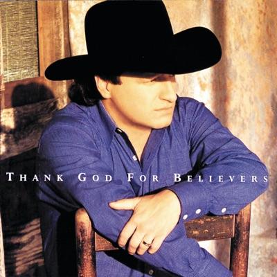 Thank God for Believers - Mark Chesnutt