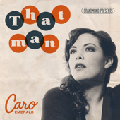 That Man (Album Edit) - Caro Emerald