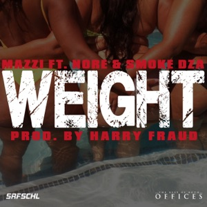 Weight (feat. N.O.R.E. & Smoke DZA) - Single Mp3 Download