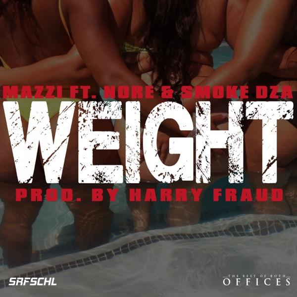 Weight (feat. N.O.R.E. & Smoke DZA) - Single