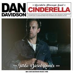 Cinderella (Turbo Diesel Remix)