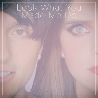 Look What You Made Me Do - Single - Tiffany Alvord
