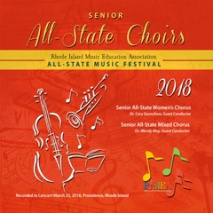 RIMEA Rhode Island All-State Music Festival 2018 All-State Senior Choirs (Live) x