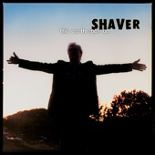 Shaver - Star in My Heart
