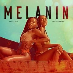 Melanin (feat. Patoranking)