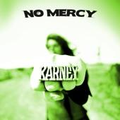 Karney - No Mercy