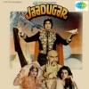 Jaadugar (Original Motion Picture Soundtrack)