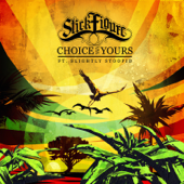 [Download] Choice Is Yours (feat. Slightly Stoopid) MP3