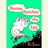 Horton Hatches the Egg (Unabridged)