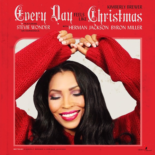 Stevie Wonder Christmas.Every Day Feels Like Christmas Feat Stevie Wonder Herman Jackson Byron Miller Single By Kimberly Brewer