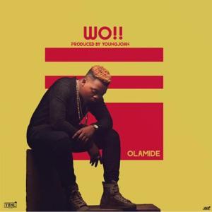 Olamide - Wo!!