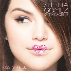 Selena Gomez & The Scene - Tell Me Something I Don't Know