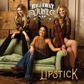 Runaway June - Lipstick