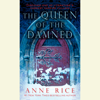 Anne Rice - The Queen of the Damned (Unabridged)  artwork