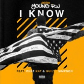 Young RJ - I Know (feat. Guilty Simpson & Phat Kat)