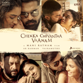 Chekka Chivantha Vaanam (Original Motion Picture Soundtrack)-A. R. Rahman