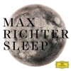 Sleep, Max Richter