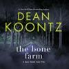 The Bone Farm: A Jane Hawk Case File (Unabridged) AudioBook Download