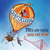 Then And There, Here And Now-Chanticleer