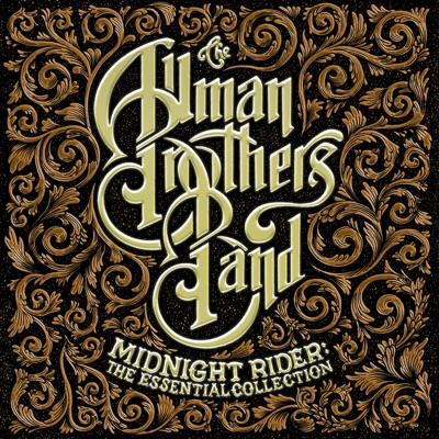 Midnight Rider: The Essential Collection - The Allman Brothers Band