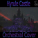 "Hyrule Castle (From ""Breath of the Wild"") [Orchestral Cover] [with KaKaShUruKioRa] - Light Raven"