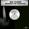 Moment of Silence - Dj Clizo