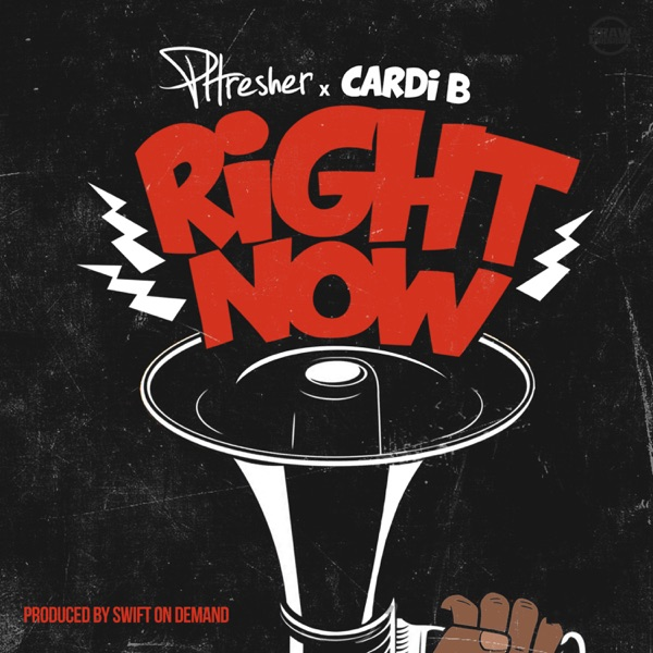 Right Now (feat. Cardi B) - Single