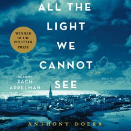 All the Light We Cannot See (Unabridged) audiobook