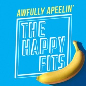 The Happy Fits - Dirty Imbecile