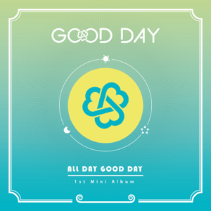 Good Day - All Day Good Day - EP