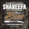 Need a Boss - Single (feat. Ludacris) - Single, Shareefa