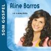 Aline Barros Som Gospel