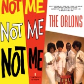 The Orlons - Not Me