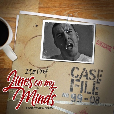Lines on My Mind (feat  Nino) - Single - Itz Prof MP3 Download