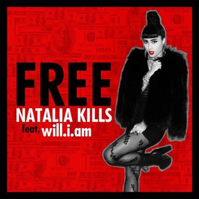 Free (Remixes) [feat. will.i.am] - EP - Natalia Kills