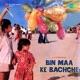Bin Maa Ke Bachche Original Motion Picture Soundtrack EP
