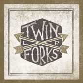 Twin Forks - Back To You