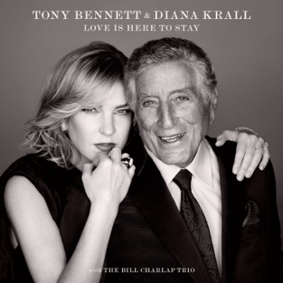 Tony Bennett & Diana Krall – Love Is Here to Stay [iTunes Plus AAC M4A]