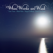 When Words Are Wind