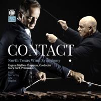 North Texas Wind Symphony, Eugene Migliaro Corporon & Mark Ford - Contact! artwork