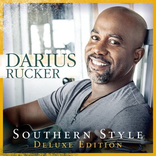 Darius Rucker - Southern Style (Deluxe)