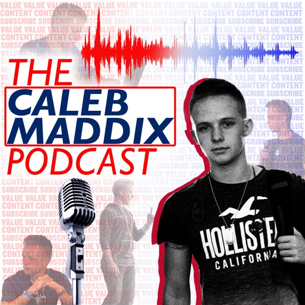 The Caleb Maddix Podcast