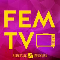 Fem TV: Celebrating Women in Television podcast