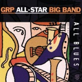 GRP All-Star Big Band - Goodbye Pork Pie Hat