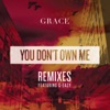 You Don't Own Me (REMIXES) - EP