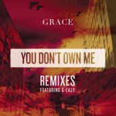 You Don't Own Me (Chachi Remix) - Grace