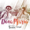 Dona Maria feat Jorge - Thiago Brava mp3